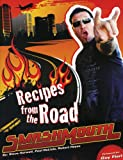 Smash Mouth: Recipes from the Road, Steve Harwell and Paul DeLisle, 0983062277