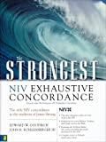 img - for The Strongest NIV Exhaustive Concordance of the Bible: 21st Century by Zondervan Publishing, Goodrick, Edward W, Kohlenberger III, (2004) Hardcover book / textbook / text book