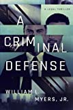 img - for A Criminal Defense (Philadelphia Legal) book / textbook / text book