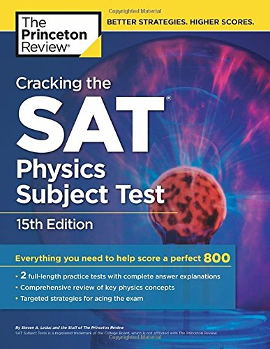 Cracking the SAT Physics Subject Test, 15th Edition (College Test Preparation) cover