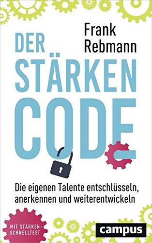 der-strken-code-die-eigenen-talente-entschlsseln-anerkennen-und-weiterentwickeln