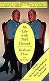 My Life with Noel Coward, Graham Payn, 1557832471