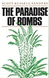 The Paradise of Bombs, Scott R. Sanders, 0820309036