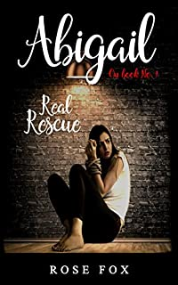 Abigail- Real Rescue by Rose Fox ebook deal
