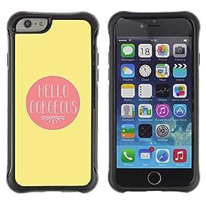 Suave TPU GEL Carcasa Funda Silicona Blando Estuche Caso de protección (para) Apple Iphone 6 / CECELL Phone case / / Hello Gorgeous Valentines Lover Love Yellow /