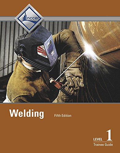Welding Level 1 Trainee Guide (5th Edition)