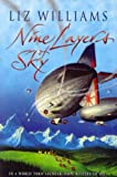 Front cover for the book Nine Layers of Sky by Liz Williams