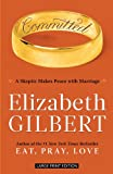 Committed, Elizabeth Gilbert, 1594134537