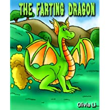 Children's Book: The Farting Dragon (A Bedtime Story For Childrens Ages 4-8)