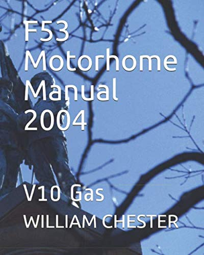 F53 Motorhome Manual 2004: V10 Gas