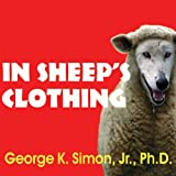 #10: In Sheep's Clothing: Understanding and Dealing with Manipulative People