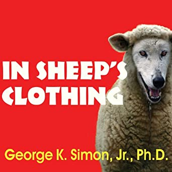 Amazoncom In Sheeps Clothing Understanding And Dealing With