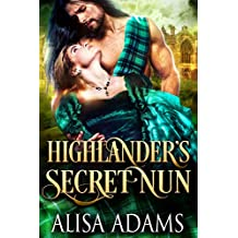 Highlander's Secret Nun: A Medieval Scottish Historical Highland Romance Book