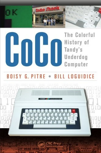 CoCo: The Colorful History of Tandy's Underdog Computer by Boisy G Pitre (2013-12-10)