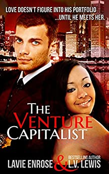The Venture Capitalist by [EnRose, LaVie, Lewis, L.V.]