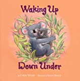 Waking up down Under, Carol Votaw, 1559719761