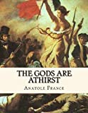The Gods Are Athirst, Anatole France, 1484865154