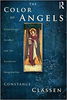 The Colour of Angels: Cosmology, Gender and the Aesthetic Imagination