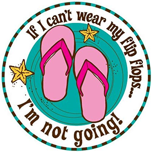 If I Can't Wear My Flip Flops. I'm Not Going Round Car Decal Magnet (Teal - Starfish)