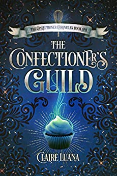 The Confectioner's Guild by Claire Rootjes ebook deal