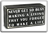 Never Get So Busy Making A Living That You Forget To Make A Life ? Motivational Quotes Fridge Magnet