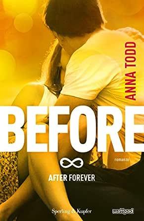 Before (After Vol. 6) (Italian Edition) eBook: Todd, Anna: Amazon ...