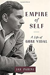 Empire of Self: A Life of Gore Vidal