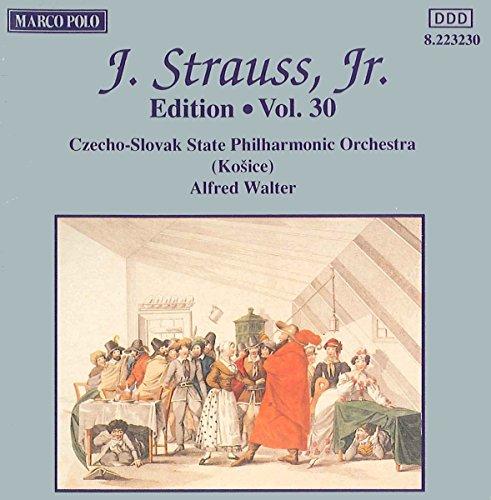 Strauss J.Jr.: 'Alexandrinen' 'Kammerball' 'Par Force' & 'Kriegsabenteuer' Polkas / 'Luisen-