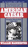 American Caesar, William Manchester, 0440304245