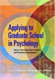 Applying to Graduate School in Psychology, , 1433803453