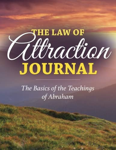 Read Online The Law of Attraction Journal: The Basics of the Teachings of Abraham pdf