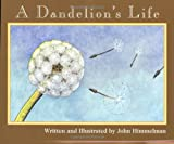 A Dandelion's Life (Nature Upclose)