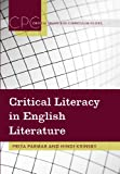 Critical Literacy in English Literature, Priya Parmar and Hindi Krinsky, 1433113988