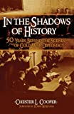 In the Shadows of History, Chester L. Cooper, 1591022940