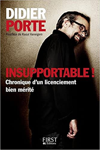Insupportable ! - Porte Didier sur Bookys