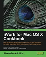 iWork for Mac OS X Cookbook Front Cover