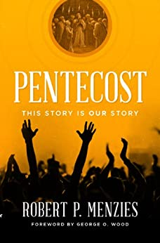 Pentecost: This Story is Our Story by [Menzies, Robert]