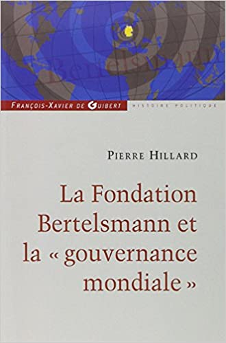 En ligne téléchargement gratuit La fondation Bertelsmann et la gouvernance mondiale pdf, epub
