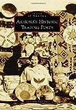Arizona's Historic Trading Posts, Carolyn O'Bagy Davis, 1467132497