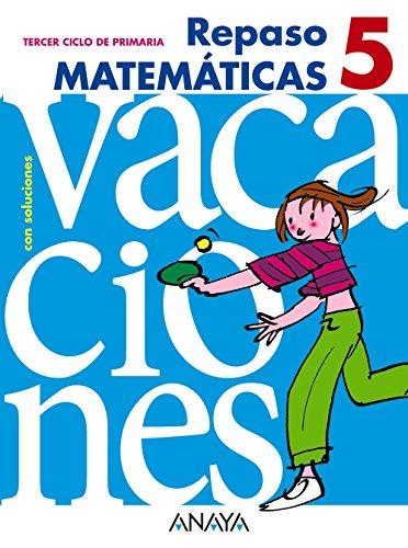 Repaso matemáticas / Math review: Tercer Ciclo De Primaria (Spanish Edition)