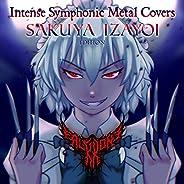 Intense Symphonic Metal Covers: Sakuya Izayoi Edition