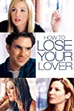 How To Lose Your Lover (2004)