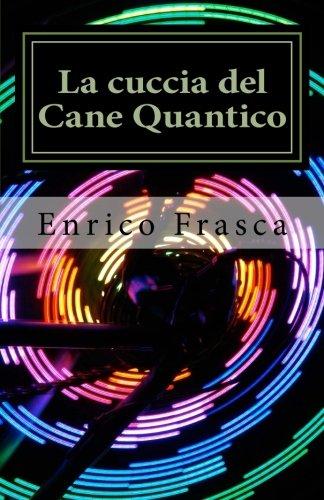 La cuccia del Cane Quantico (Italian Edition)