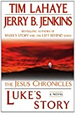 Luke's Story, Tim LaHaye and Jerry B. Jenkins, 0425232190