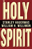 img - for The Holy Spirit book / textbook / text book