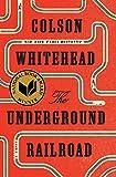 Kyпить The Underground Railroad (Pulitzer Prize Winner) (National Book Award Winner) (Oprah's Book Club): A Novel на Amazon.com