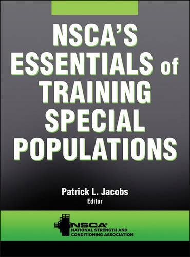 736083308 - NSCA's Essentials of Training Special Populations