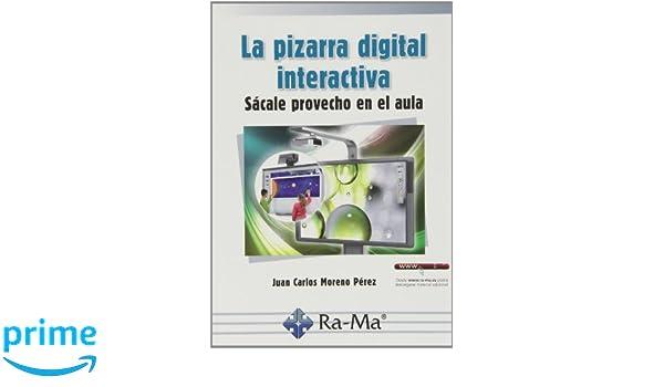 La Pizarra Digital Interactiva. Sácale Provecho En El Aula ...