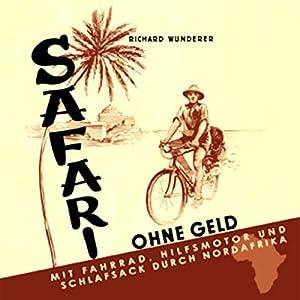 Safari ohne Geld Hörbuch
