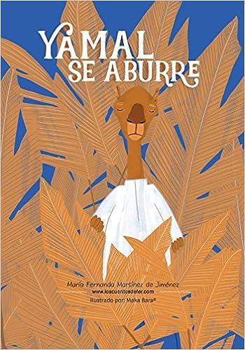 Amazon.com: Yamal se aburre (Los Cuentos de Fer) (Volume 1 ...